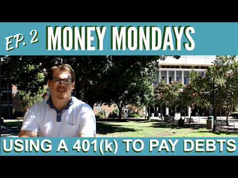 Money Mondays: Paying Debt from your 401(k)!? Ep.#2