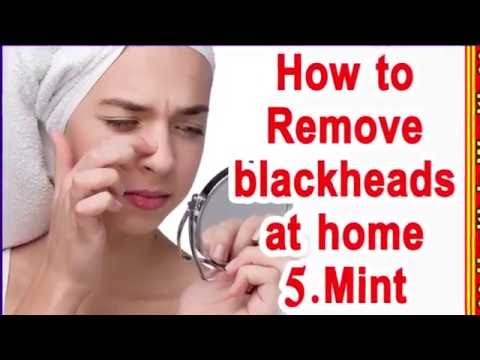 How to Remove Blackheads From Nose & Face -Naturally at Home 5 Mint by Nayra Jain