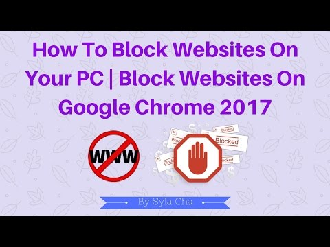 How to block websites on your PC | block websites on google chrome 2017