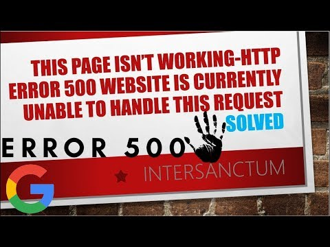 HOW TO FIX This page isn't working-HTTP ERROR 500 Website is currently unable to handle this request