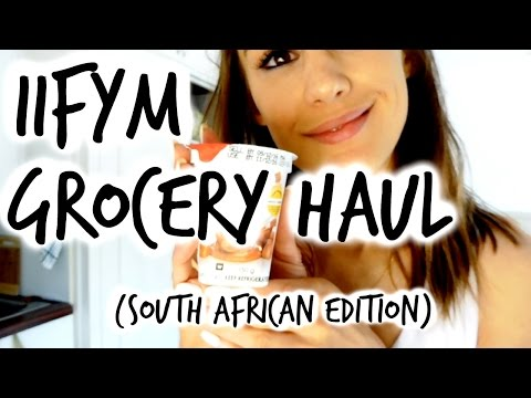 ALL OF THE FUN (ISH) FOODS | IIFYM Grocery Haul: South African Edition