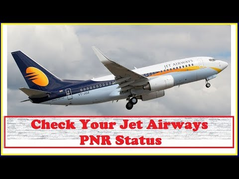 How to Check Your Jet Airways PNR Status