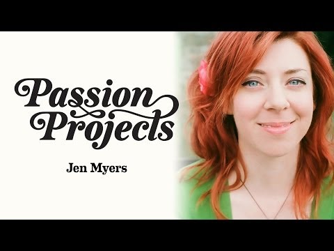 Passion Projects (Live) 7: Jen Myers (How To Not Be An Expert)