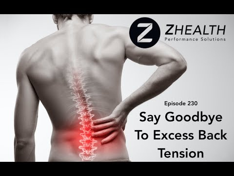 Say Goodbye To Excess Back Tension