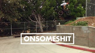 "BMX - ONSOMESHIT ""ON EVERYTHING"" STEVIE CHURCHILL"