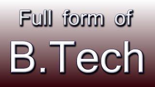 Full form of BTech   Music Jinni