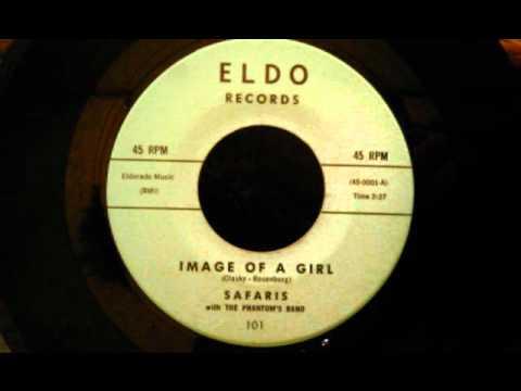 Safaris - Image Of A Girl - West Coast Doo Wop Classic