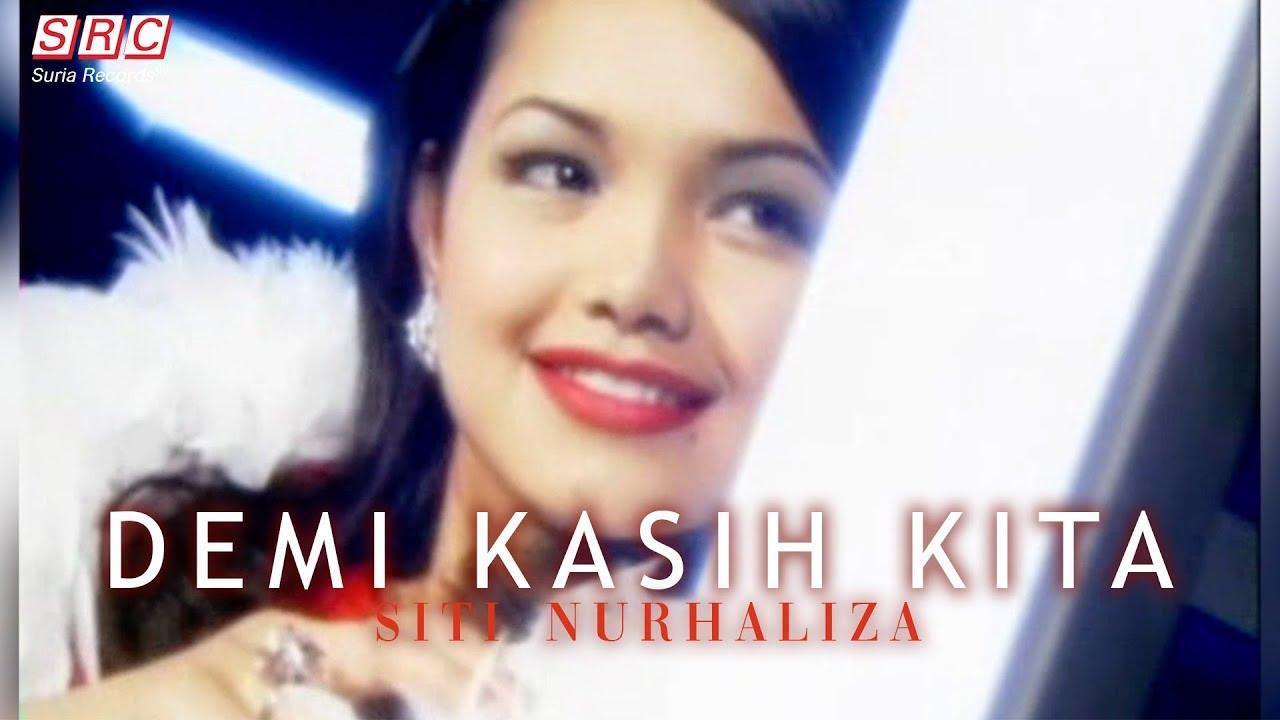 Siti Nurhaliza - Demi Kasih Kita