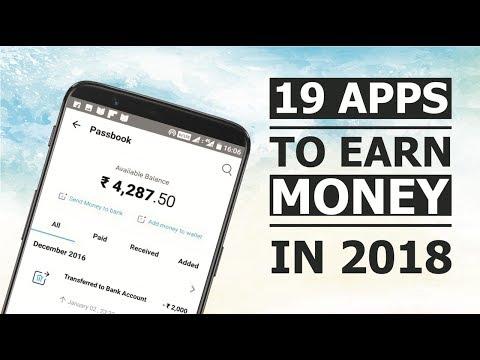 19 Genuine apps to Earn Money in 2018.