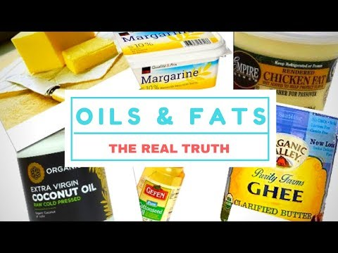 Oils & Fats - What's really healthy?