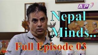 नेताको नाम मा हरिवंशलाई धम्की । Nepal Minds, Full Episode 03