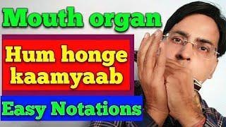 Mouth organ lesson for beginners / Hum honge kaamyaab