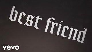Yelawolf - Best Friend ft. Eminem (Lyric Video)