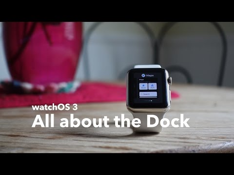 watchOS 3: The Dock explained