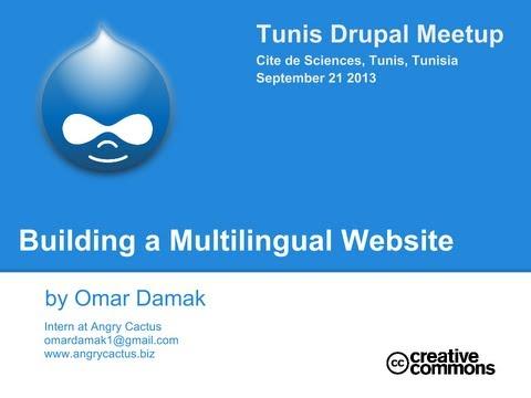 [شرح بالعربي]  Building Multilingual Drupal Website Drupal Meetup Tunis