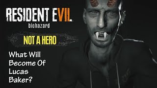 Resident Evil 7 Not A Hero Lucas Baker | How Will He Toy With Redfield?