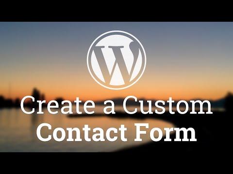 Part 10 - WordPress Theme Development - Create a Custom Contact Form