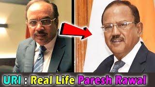 उरी फिल्म में परेश रावल असल ज़िन्दगी में कौन हैं । Real Life Paresh rawal Character of Uri Film