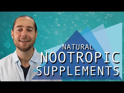 Most Effective Natural Nootropic Supplements