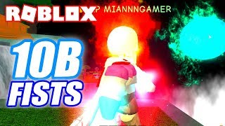 ROBLOX 10 BILLION FIST STRENGTH (SUPER POWER TRAINING SIMULATOR)
