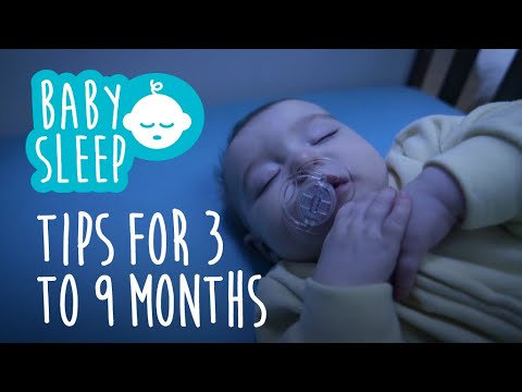 Baby sleep: Tips for 3 to 9 months