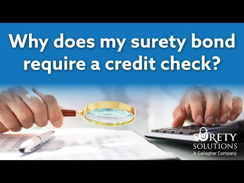 Why Does My Surety Bond Require a Credit Check?