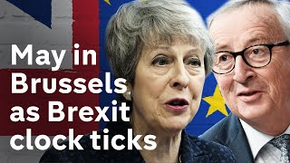 Maydashes to salvage Brexit deal in Brussels