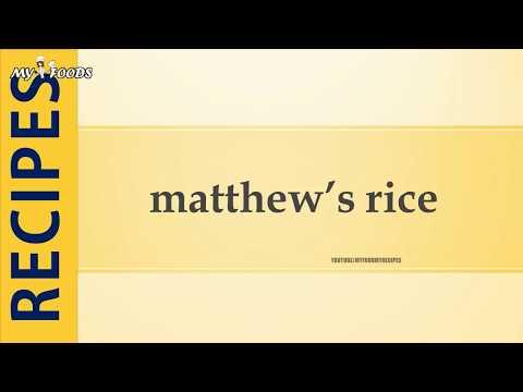matthew's rice