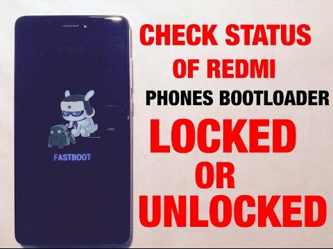 HOW TO CHECK LOCKED OR UNLOCKED BOOTLOADER STATUS IN XIAOMI REDMI NOTE 4