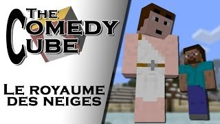 The Comedy Cube - Le Royaume Des Neiges