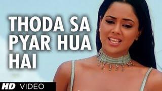Thoda Sa Pyar Hua Hai [Full Song] Maine Dil Tujhko Diya