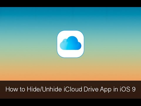 How to Hide or Unhide iCloud Drive App in iOS 9 on iPhone or iPad