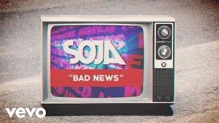 soja bad news official lyric video