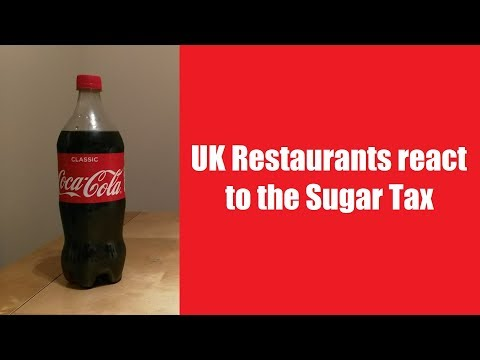 UK Sugar Tax - Find out how your favourite restaurants are affected!