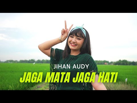 Download Lagu Jihan Audy Jaga Mata Jaga Hati Mp3
