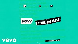 Foster The People, J.I.D, Saba - Pay the Man (Remix - Audio)