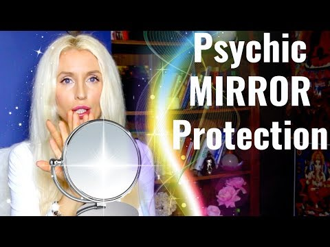 Psychic MIRROR Protection/Energy Protection For EMPATHS