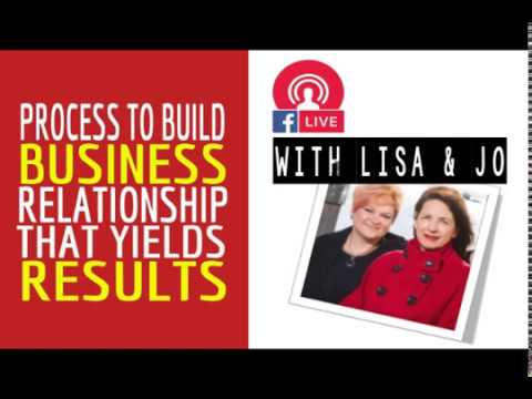 Process to Build Business Relationships that yield results