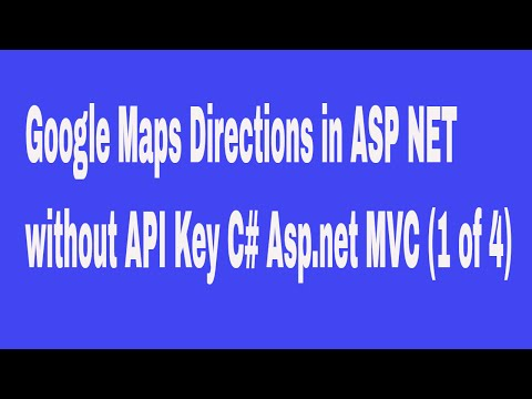 Google Maps Directions in ASP  NET without API Key C# Asp.net MVC (1 of 4)
