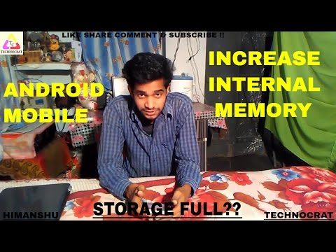 How To Increase Internal Memory Of Any Android Phone [Without  Root]