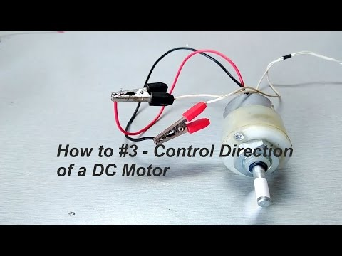 How to #3 - Control Direction of a DC Motor