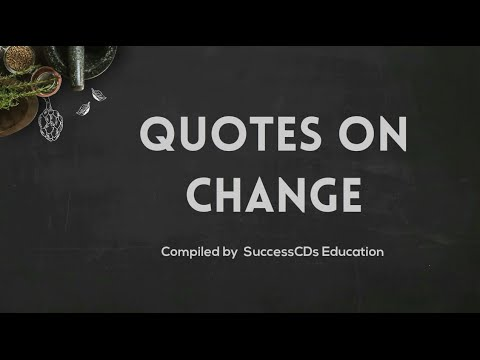 Quotes on change in life | Famous Change Quotes