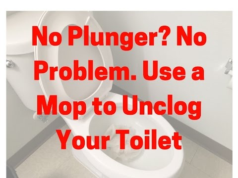 No Plunger? No Problem. Use a Mop to Unclog a Toilet