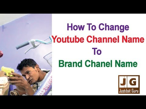 How to change youtube channel name to brand or company channel name without changing gmail id name