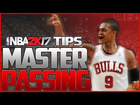NBA 2K17 Passing Tips & Tutorial | Alley Oops, Flashy Passes and More!