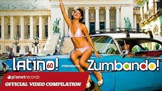 LATINO! 60 presenta ZUMBANDO! ► VIDEO HIT MIX COMPILATION ► SALSA BACHATA LATIN FITNESS DEMBOW 2015