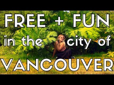 TOP 4 FUN + FREE VANCOUVER ACTIVITIES!!!!!