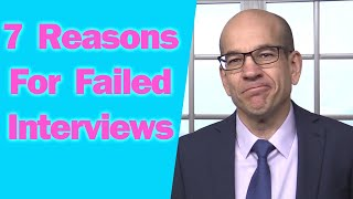 7 Reasons You Failed the Interview and Didn't Get the Job