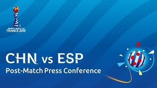 CHN v. ESP - Post-Match Press Conference