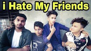 The Ajaira LTD - i Hate My Friends   ডেঞ্জেরাস Friends   Prottoy Heron   Rayhan Khan